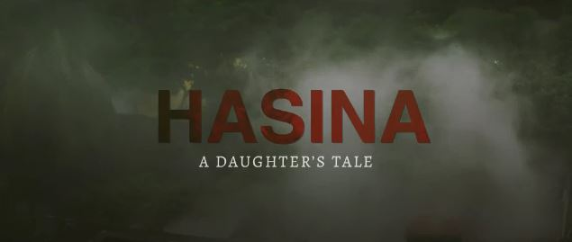 'হাসিনা, এ ডটারস টেল', মুক্তি শুক্রবার